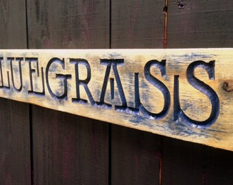 BLUEGRASS - V-Carved Sign - Appalachian Kentucky North Carolina Music Banjo Fiddle Georgia Virginia