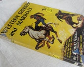 Western Sheriffs and Marshals - 1955 Children's Book by Thomas Penfield