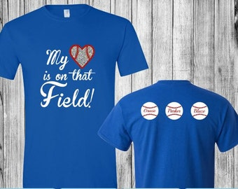 My Heart is on that Field Custom Shirt