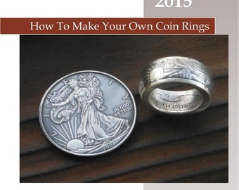 NEW! Edition #41 PDF Training Manual on How to Make Coin Rings.  New revised edition describing the stabalizing folding cones and mandrel.