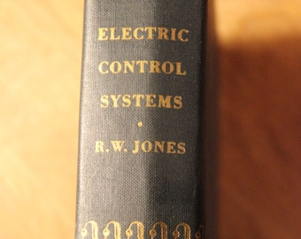 Electric Control Systems by Richard Jones 1953