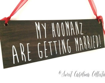 Rustic Dog Wedding Sign My Hoomans Are Getting Married - WS-146