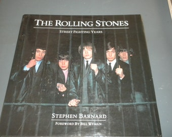 THE ROLLING STONES : Street Fighting Years by Stephen Barnard (1993, Large Hardcover Book)