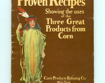 Proven Recipes Showing the Uses of the Three Great Products from Corn Antique Advertising Argo Karo Mazola Recipes Waldorf Astoria 1910s