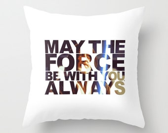 Star Wars May The Force Be With You, Always Obiwan Kenobi Pillow, Jedi Order, Master Jedi, Rebel Alliance, Rebel Scum, Star Wars Cushion
