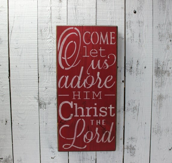 Oh Come Let Us Adore Him Wood Signs Christmas Signs Wood: Wooden Sign Christmas O Come Let Us Adore Him Christmas