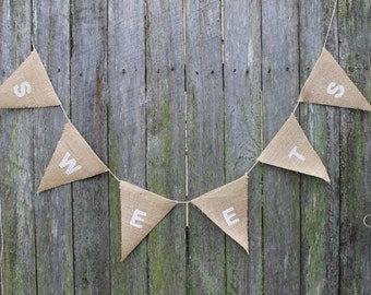 Burlap Bunting. SWEETS Bunting. Party Banner. Wedding Signage. Wedding Garland. Hessian Bunting. Dessert Table. Candy Buffet Decoration.