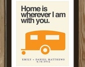 Custom wedding print with camper quote: Home is wherever I am with you.