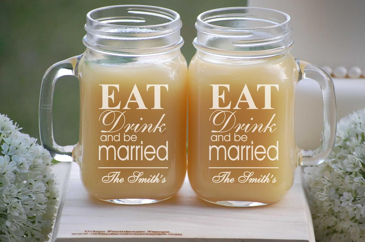 Mason Jar Wedding Gifts: Personalized Wedding Gift Eat Drink And Be Married Mason Jar