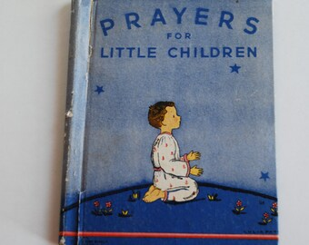 Vintage Book, Prayers for Little Children