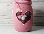 Valentines Hand Painted Mason Jar Cut Out Heart Candy Holder- Country Decor- Mason Jar Vase- Country Weddings- Valentines Gift-