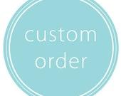 Eden Belk Custom Order