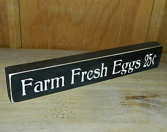 Farm Fresh Eggs Wooden Sign - Shelf Sitter - 21 Colors to Choose From