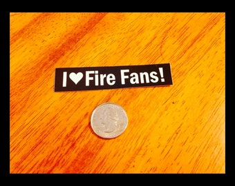 I Love Fire Fans Sticker - Great Hula Hoop Stickers - From Colorado Hula Hoops