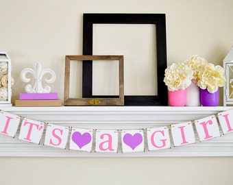 IT'S A GIRL Banner- Baby Shower Decorations - Baby Announcements - Its A Girl - Baby Shower