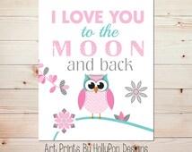 I Love You to the Moon and Back Nursery Art Owl Nursery Wall Art Pink Aqua Gray Nursery Girls Room Wall Art Nursery Wall Decor Owl Art #1161