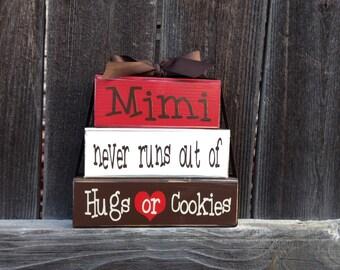 Grandma/Mothers day wood stacker blocks--Mimi never runs out of hugs or cookies wood blocks, Mom blocks