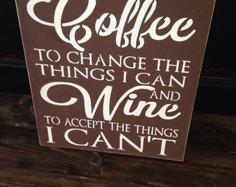 Please give me coffee, wine