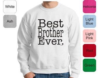 Best Brother Ever Crewneck Sweatshirt 18000 - FA-200