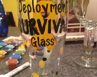 "Handpainted ""Deployment Survival"" Glass for Military Spouse or Family"
