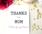 Thanks to you mom, Mothers day card, card for mother, fête des mères, card for mom