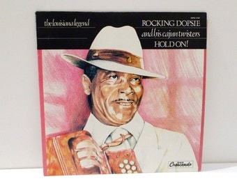Rocking Dopsie And His Cajun Twisters Vintage Vinyl Record Album Hold On! Louisiana Legend Zydeco Music Accordion Crescendo LP