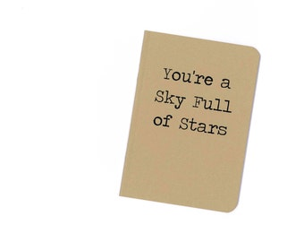 Sky full of stars notebook - kraftpaper lyrics journal
