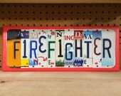 FIREFIGHTER Custom Recycled License Plate Art Sign Ooak