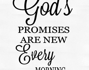 God's promises are new every morning vinyl wall decal