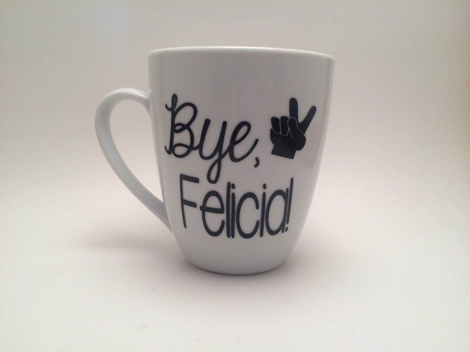 12 Mugs For Mother S Day: Bye Felicia Funny Coffee Mug Funny Coffee Mug Bye Felicia