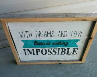 With Dreams and Love Rustic Handpainted Sign