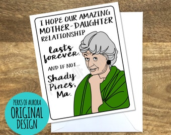 Funny Mother's Day Card- Golden Girls inspired, Shady Pines
