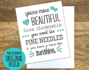 You're More Beautiful than Cinderella- Bridesmaids movie inspired card