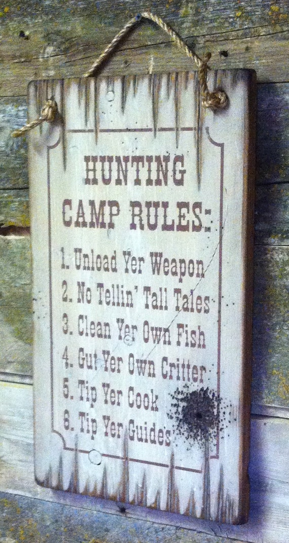hunting camp rules humorous antiqued by cowboybrandfurniture