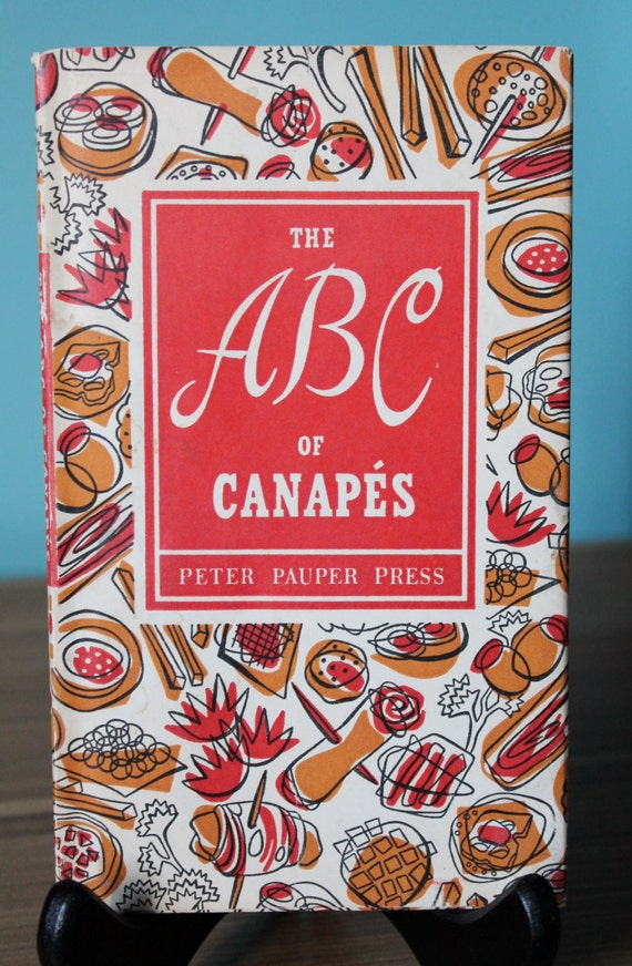 The abc of canapes vintage cookbook for Canape cookbook