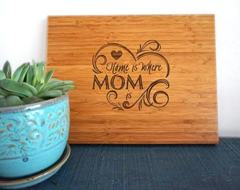Personalized Mother's Day Present Custom Cutting Board Wedding Mother of the Bride Present Gift for Mom Home Is Where Mom Is