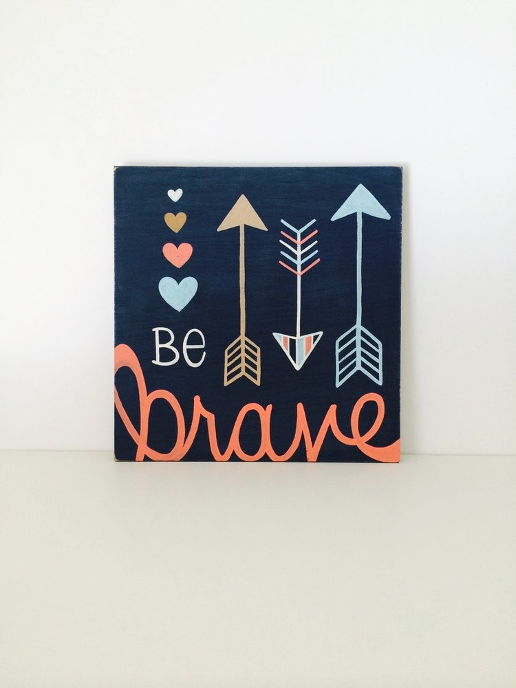 Be Brave Wood Sign Woodland Nursery Wall Art By