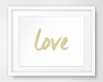 Love Art, Gold Wall Art, Love Prints, Gold Wall Print, Printable Art, Love Wall Art, Gold Prints, Digital Download, Instant Download