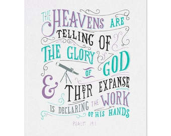 Psalm 19 Hand Lettered Typography Scripture Art Print 5x7 / 8x10 / 11x14 / 13x19