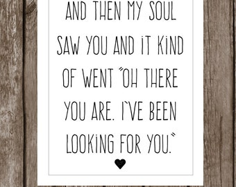 INSTANT DOWNLOAD - Printable Wall Art-  Digital File - Wall Art/Home Decor/Adoption Quotes/I've Been Looking For You