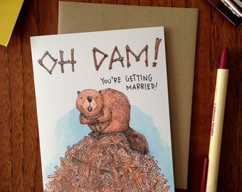 Oh Dam! You're Getting Married Beaver Card