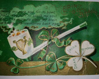 Antique St. Patrick's Day Pipe & Clover Erin Go Bragh Postcard