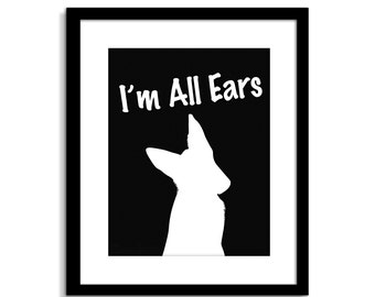 Funny Dog Wall Art - Funny Dog Sign - I'm All Ears - Dog Wall Decor - Dog Home Decor