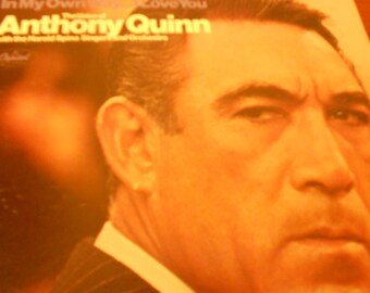 Anthony Quinn - In My Own Way ...  I Love You with the Harold Spina Singers and Orchestra - vinyl record