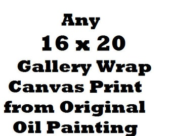 Gallery Wrap Canvas Print of Original Oil Painting
