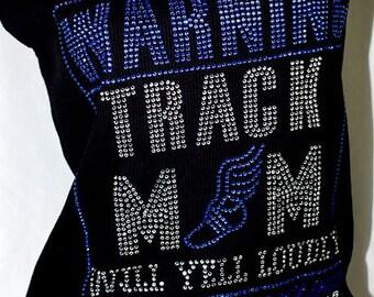 Track Mom Yell Loudly - rhinestone tank or tee, Track Mom rhinestone