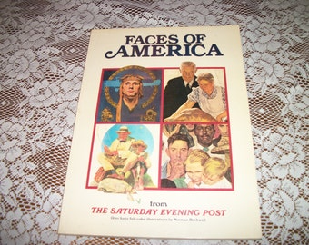 FACES Of AMERICA, From the Saturday Evening Post, 1982, Alot of Rockwell Pictures and Photos Famaus People