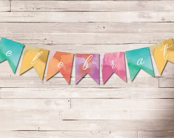 Printable Paper Banner | CELEBRATE Banner | Instant Download PDF | Cut, Print & Hang | Party Decor | Celebrate Decor | Birthday Banner
