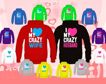 2Couple matching Hoodies (I Love My Crazy Husband, Wife) sweatshirts
