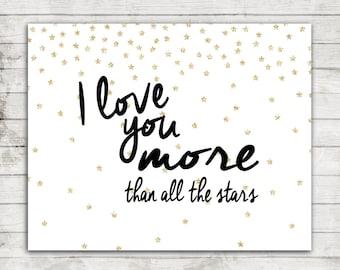 "Printable 11x14 Download ""I love You more than all the stars"" Nursery Wall Art Print #154"